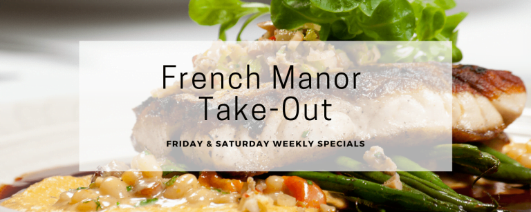 French Manor Take Out